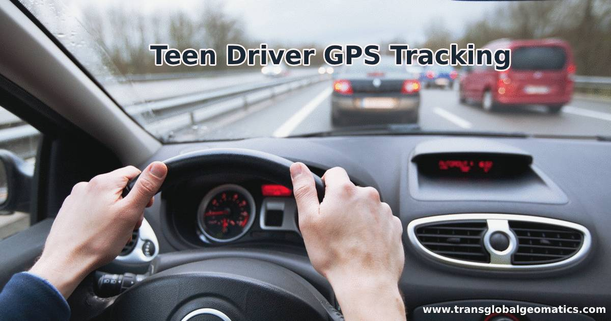 Teen Driver GPS Tracking